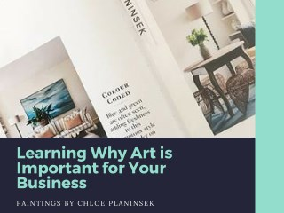 Learning Why Art is Important for Your Business