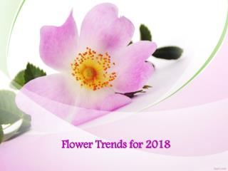 Flower Trends for 2018