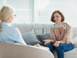 Alcohol Counselling A to Z