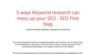 5 ways Keyword research can mess up your SEO - SEO First Step