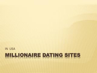 best millionaire dating sites in USA