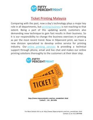 Event Ticket   Printing Malaysia   50percent Print