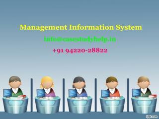 Define MIS. Discuss application of MIS in Indian industries.