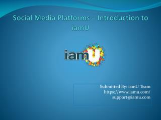 Social Media Platforms – Introduction to iamU