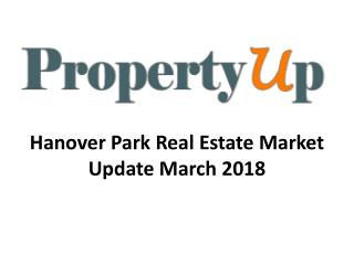 Hanover Park Real Estate Market Update March 2018