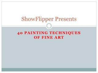 40 Painting Techniques of fine art - ShowFlipper