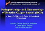 Pathophysiology and Pharmacology of Reactive Oxygen Species ROS