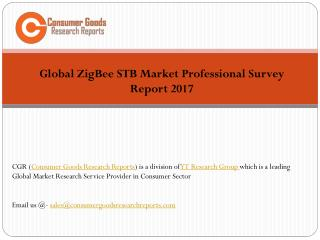 Global ZigBee STB Market Professional Survey Report 2017