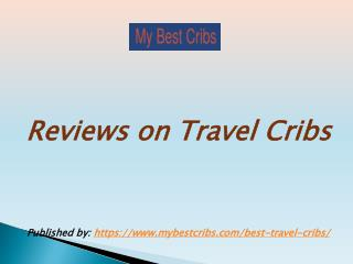 Reviews on Travel Cribs