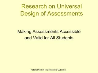 Research on Universal Design of Assessments