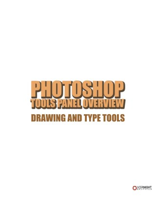 Photoshop Tools Panel Overview Drawing and Type Tools
