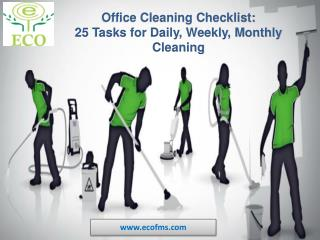 Office Cleaning Checklist: Daily, Weekly, Monthly Cleaning |Office Cleaning Services