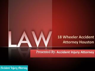 18 wheeler accident attorney houston