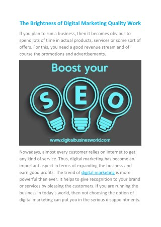 The brightness of digital marketing quality work