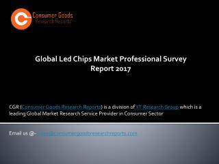 Global Led Chips Market Professional Survey Report 2017