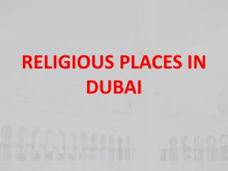 Religious Places in Dubai