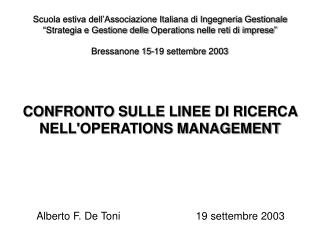 CONFRONTO SULLE LINEE DI RICERCA NELL'OPERATIONS MANAGEMENT