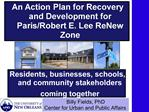 Residents, businesses, schools, and community stakeholders coming together