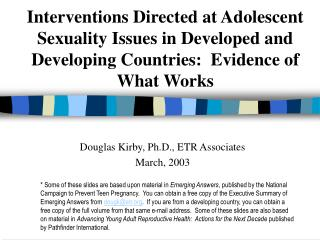 Interventions Directed at Adolescent Sexuality Issues in Developed and Developing Countries:  Evidence of What Works