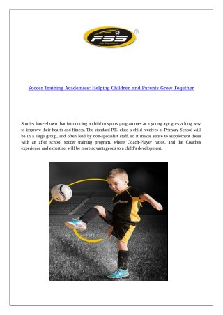 Soccer Training Academies: Helping Children and Parents Grow Together