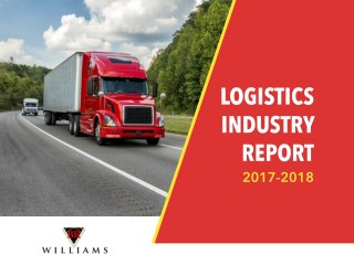 Logistics Industry Report 2017-2018 | BR Williams Trucking