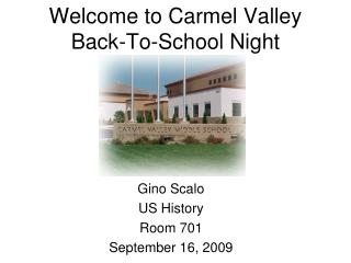 Welcome to Carmel Valley Back-To-School Night