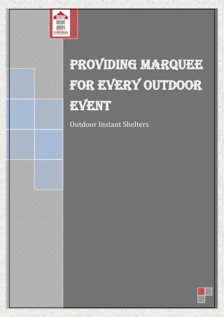 Outdoor Instant Shelters – Providing Marquee for Every Outdoor Event