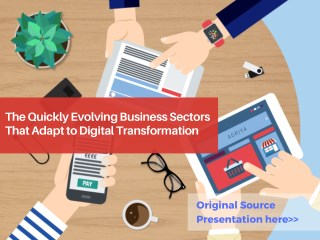 The Quickly Evolving Business Sectors That Adapt to Digital Transformation