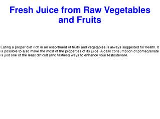 Fresh Juice from Raw Vegetables and Fruits