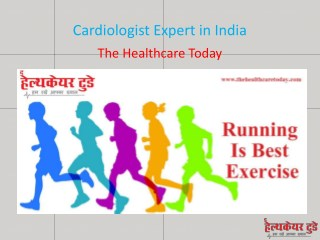 Cardiologist Expert in India