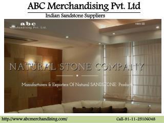 ABC Merchandising: Indian Sandstone Suppliers
