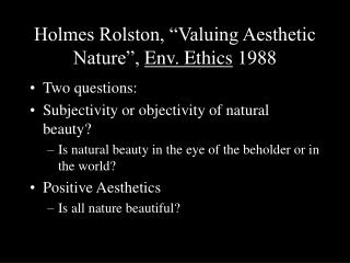 "Holmes Rolston, ""Valuing Aesthetic Nature"",  Env. Ethics  1988"
