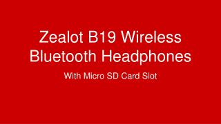 ZEALOT B19 Wireless Bluetooth Headphones with Micro-SD Card Slot