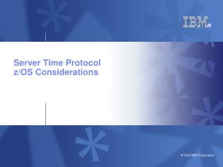 Server Time Protocol  z/OS Considerations