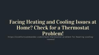 Facing Heating and Cooling Issues at Home? Check for a Thermostat Problem!