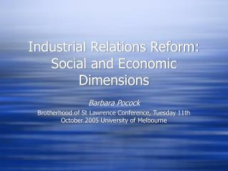 Industrial Relations Reform: Social and Economic Dimensions