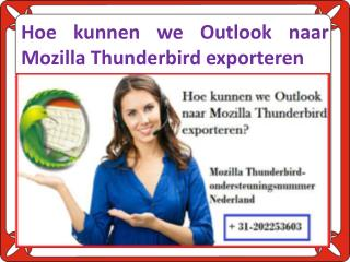 Hoe kunnen we Outlook naar Mozilla Thunderbird exporteren?