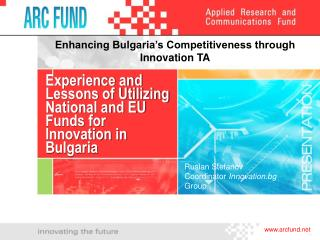 Experience and Lessons of Utilizing National and EU Funds for Innovation in Bulgaria