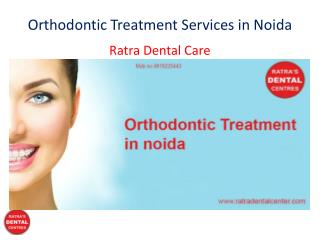 Orthodontic Treatment Services in Noida