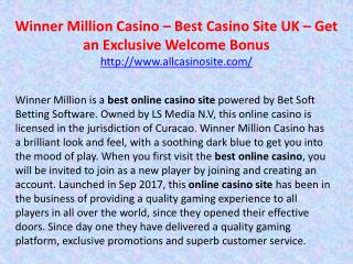 Winner Million Casino – Best Casino Site UK – Get an Exclusive Welcome Bonus
