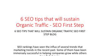 6 SEO tips that will sustain Organic Traffic - SEO First Step