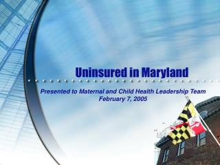 Uninsured in Maryland
