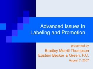 Advanced Issues in Labeling and Promotion