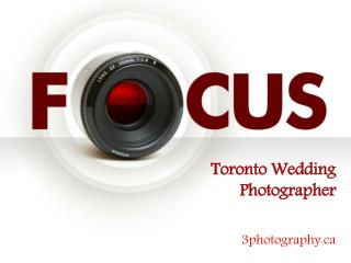 Questions to ask your Toronto wedding photographer