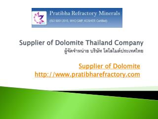 Supplier of Dolomite Thailand Company