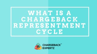 What Is a Chargeback Representment Cycle - A Detailed Look