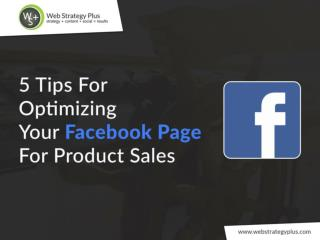 5 Tips for Optimizing Your Facebook Page for Product Sales