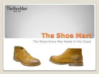 The Shoes Every Man Needs In His Closet