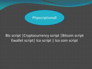 Bitcoin script   Ewallet script   Ico coin script