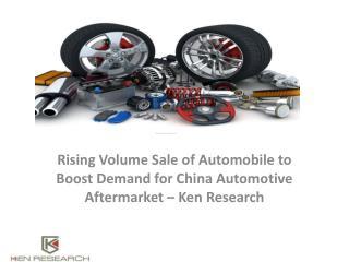 China Automotive Aftermarket Volume Sales